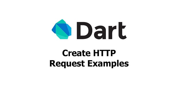 dart-create-http-request-examples